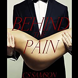 Behind the Pain: (Behind the Camera, Book 3)