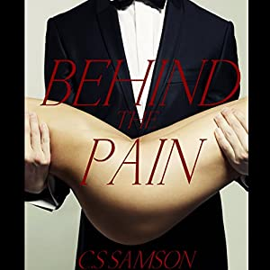 Behind the Pain: (Behind the Camera, Book 3) Audiobook