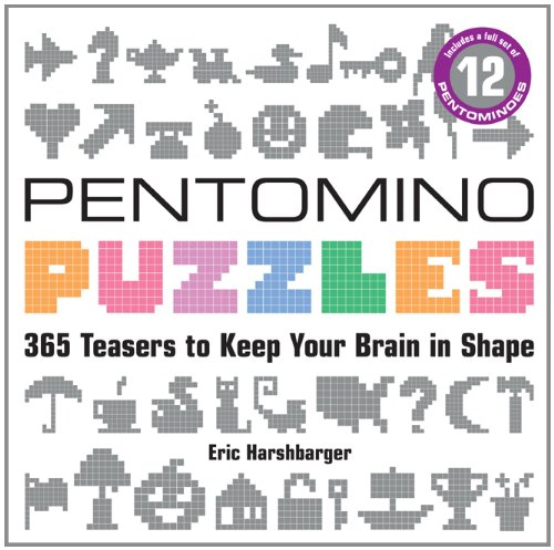 Pentomino Puzzles: 365 Teasers to Keep Your Brain in Shape: Eric ...