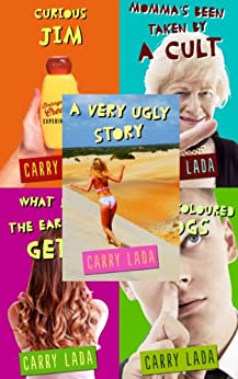 Very Ugly Stories by [Lada, Carry]