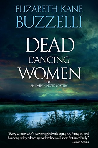 Dead Dancing Women (Emily Kincaid Mysteries Book 1) cover