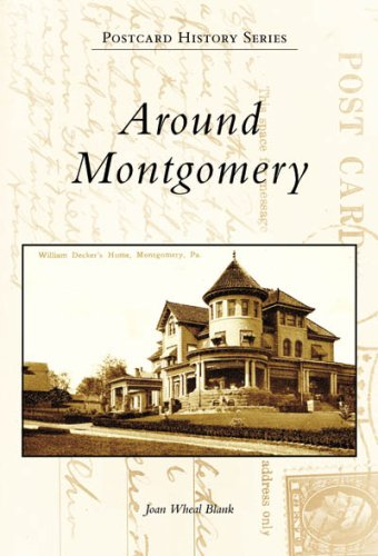 Around Montgomery (Postcard History: Pennsylvania) (Pennsylvania Lycoming County)