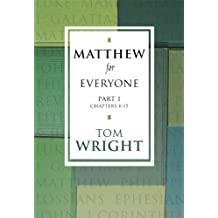Matthew for Everyone Part 1 (New Testament for Everyone Book 0)