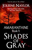 Shades of Gray (Amaranthine Book 1)
