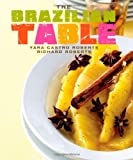The Brazilian Table, Yara Roberts, 142360315X