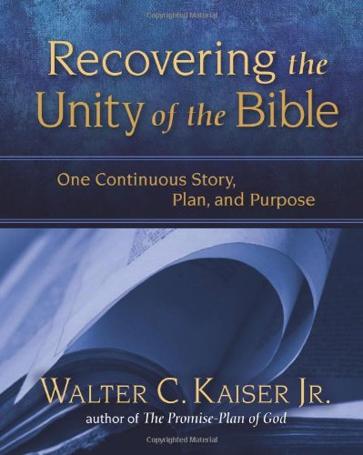 Download Recovering the Unity of the Bible: One Continuous Story, Plan, and Purpose pdf epub