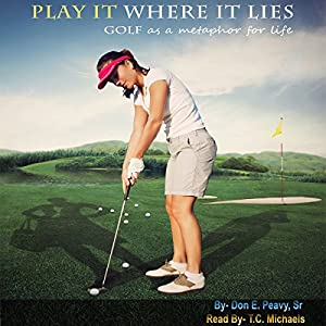 Play It Where It Lies! Audiobook