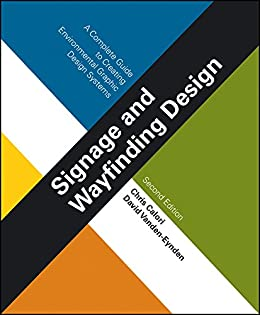 Signage and wayfinding design a complete guide to creating signage and wayfinding design a complete guide to creating environmental graphic design systems por fandeluxe Gallery