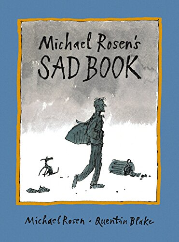 Read Online Michael Rosen's Sad Book PDF
