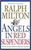 Angels in Red Suspenders, Ralph Milton, 1896836216