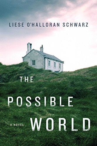 The Possible World: A Novel (The Best Of Possible Worlds)