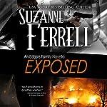 Exposed: An Edgars Family Novel | Suzanne Ferrell
