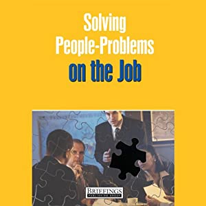 Solving People Problems on the Job Audiobook