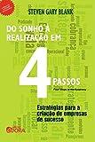 img - for Do Sonho   Realiza  o em Quatro Passos. Estrat gias Para a Cria  o de Empresas de Sucesso (Em Portuguese do Brasil) book / textbook / text book