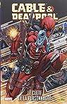 Cable Et Deadpool : Le Culte De La Personnalite par Nicieza
