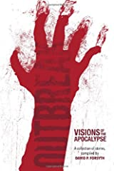 Outbreak: Visions of the Apocalypse Paperback