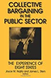 img - for Collective Bargaining in the Public Sector: The Experience of Eight States (Issues in Work and Human Resources (Paperback)) book / textbook / text book