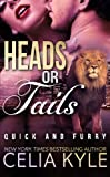 Heads or Tails (Quick & Furry) (Volume 4)