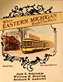 When Eastern Michigan Rode the Rails, Richard Andres and William Henning, 0916374866