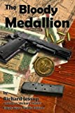 The Bloody Medallion, Richard Jessup and Richard Telfair, 1466435925
