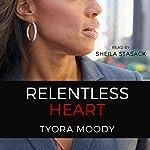 Relentless Heart: The Reed Family, Volume 3 | Tyora Moody