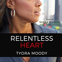 Relentless Heart: The Reed Family, Volume 3 Audiobook by Tyora Moody Narrated by Sheila Stasack