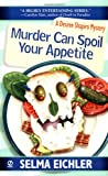 Murder Can Spoil Your Appetite (Desiree Shapiro Mysteries #7)