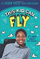 This Kid Can Fly: It's About Ability