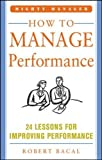 img - for How to Manage Performance: 24 Lessons for Improving Performance (Mighty Manager Series) book / textbook / text book
