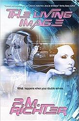 The Living Image: (Thriller Novel)