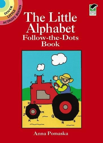 The Little Alphabet Follow-the-Dots Book (Dover Little Activity - Little Alphabet Books