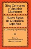 Nine Centuries of Spanish Literature : Nueve siglos de literatura española : A Dual-Language Anthology (Dover Dual Language Spanish)