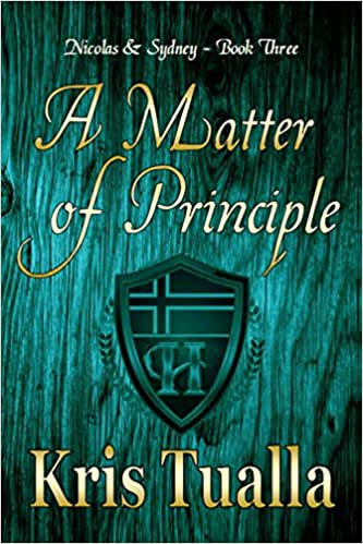 A Matter of Principle: Nicolas & Sydney: Book 3 (The Hansen Series: Nicolas & Sydney)