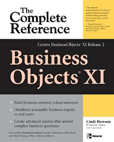 amazon com businessobjects xi release 2 the complete reference rh amazon com