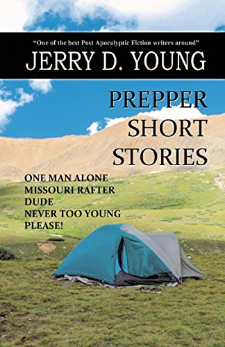 Prepper Short Stories (Creative Texts Publishers Presents Book 1) by [Young, Jerry D.]