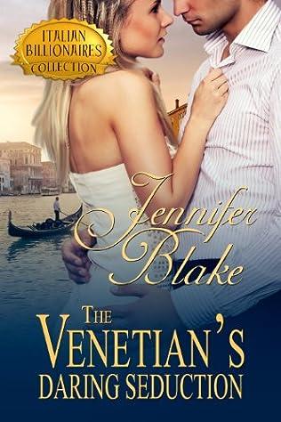 book cover of The Venetian\'s Daring Seduction