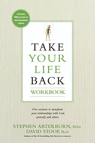 Download Take Your Life Back Workbook Five Sessions To