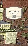 La Forteresse par Selimovic