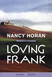 Loving Frank  : roman