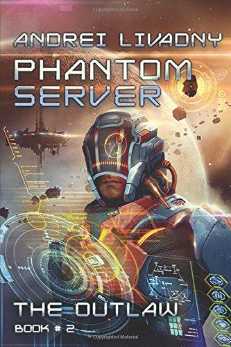 The Outlaw (Phantom Server: Book #2) LitRPG series