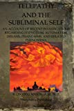 Telepathy and the Subliminal Self, R. Mason, 1468024019
