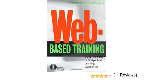 Web-Based Training: Using Technology to Decide Adult Learning ...