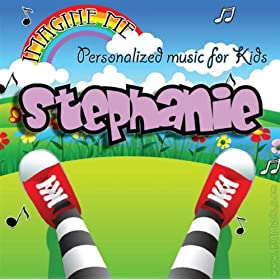 """Song (Stefanie, Stephany)"""": Personalized Kid Music: MP3 Downloads"""