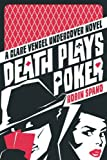 Death Plays Poker, Robin Spano, 1550229877