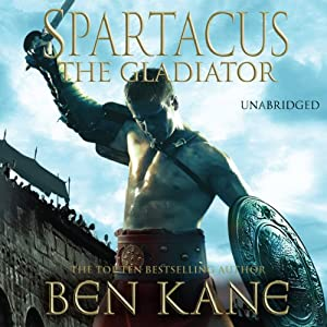 Spartacus: The Gladiator Hörbuch