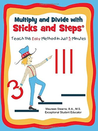 Multiply and Divide with Sticks and Steps®