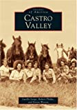 Castro Valley, Robert Phelps and Lucille Lorge, 0738530670