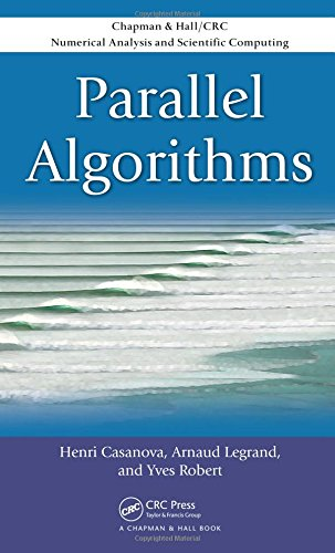 Parallel Algorithms (Chapman & Hall/CRC Numerical Analysis and Scientific Computing Series)