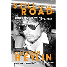 Still on the Road: The Songs of Bob Dylan Vol. 2, . 1974-2008