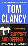 Tom Clancy Support and Defend (Campus Novel)